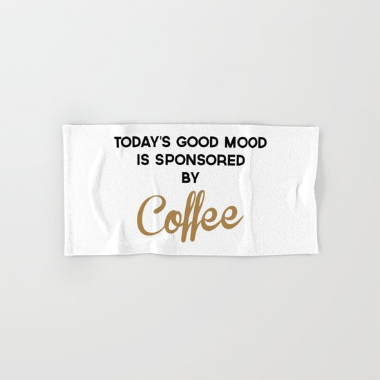 Today's Good Mood Funny Quote Hand & Bath Towel