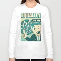equality Long Sleeve T-shirts featuring Equality by Sophie Broyd