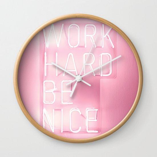 Work Hard, Be Nice by picturingjuj