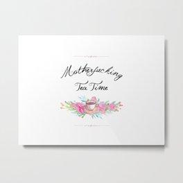 Motherfucking Tea Time Floral Watercolor Metal Print
