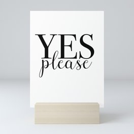 Yes Please Mini Art Print