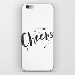cheers sign,anniversary,wedding,watercolor,celebrate,bar decor,party gift,celebrate,quote art iPhone Skin