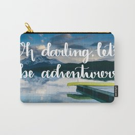 Oh Darling, Let's Be Adventurers Carry-All Pouch
