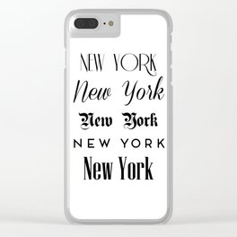 New York City Quote Sign, Digital Download, Calligraphy Text Art, World City Typography Print Clear iPhone Case