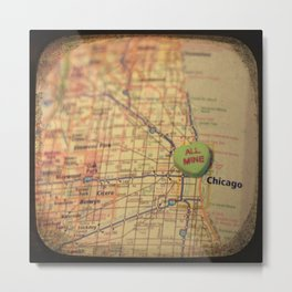 All Mine Chicago Metal Print