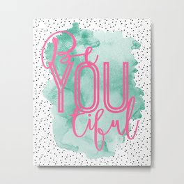 Be You Tiful Confetti Dots and Teal Watercolor Metal Print