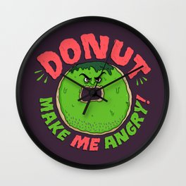 Donut Make Me Angry! Wall Clock