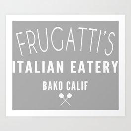 FRUGATTI'S CALIF 2 Art Print