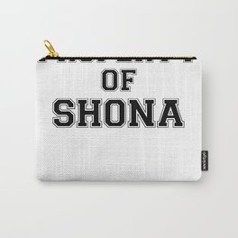 Property of SHONA Carry-All Pouch