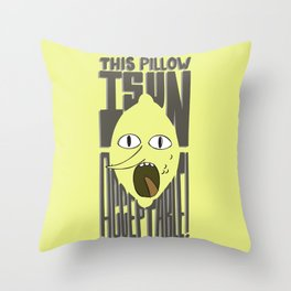 This is Unacceptable!!! Throw Pillow