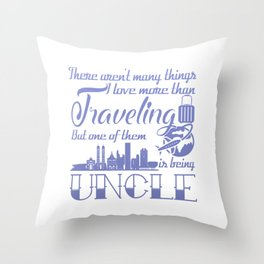 Traveling Uncle Throw Pillow