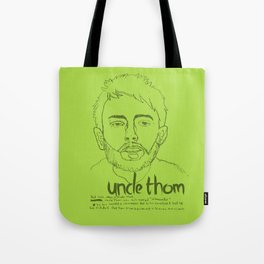 Uncle Thom Tote Bag