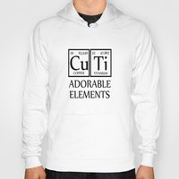 periodic table Hoodies featuring CUTI Adorable Elements Periodic Table by raineon