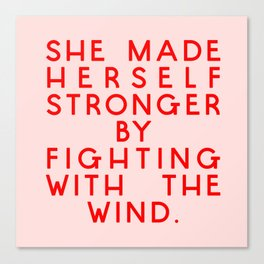 She Made herself Strong Canvas Print