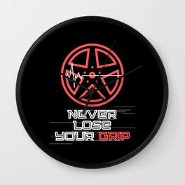 Never Lose Your Grip - Car Humor Wall Clock