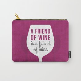 Friend Of Wine Carry-All Pouch