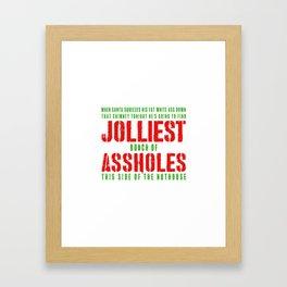 JOLLIEST BUNCH OF ASSHOLES Framed Art Print