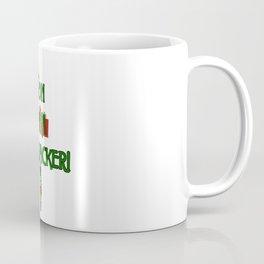 Son of a Nutcracker! Coffee Mug