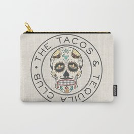The Tacos and Tequila Club Carry-All Pouch