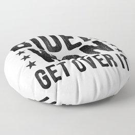 Biden Won Get Over It Floor Pillow