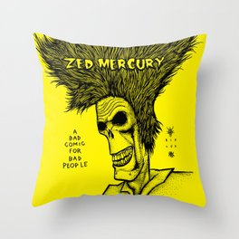 Zed Mercury Cramps tribute Throw Pillow