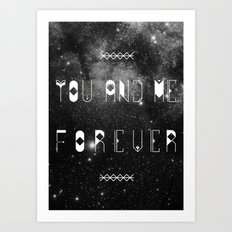 You and Me Forever Art Print