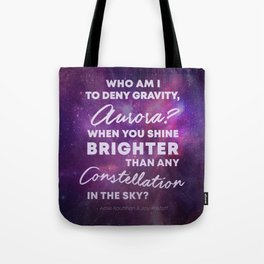 Who Am I To Deny Gravity, Aurora Tote Bag