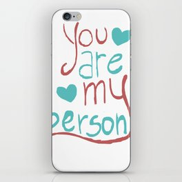 My Person iPhone Skin