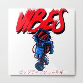 VIBES BDE Spaceman Metal Print