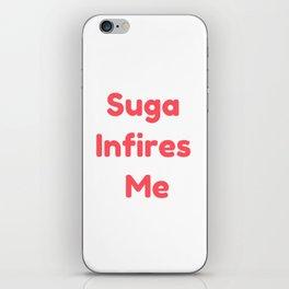Suga Infires Me iPhone Skin