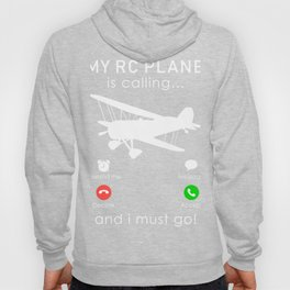 rc-plane is calling and i must go t-shirt for christmas Hoody