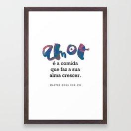 O amor é alimento Framed Art Print
