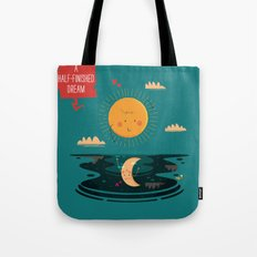 :::A Half-Finished Dream::: Tote Bag
