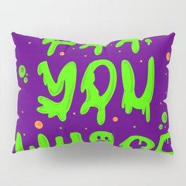 Boo you whore Pillow Sham