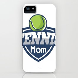 Tennis Mom Mothers Day Gift Love Tennis iPhone Case
