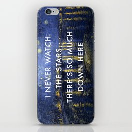 I Never Watch the Starry Night iPhone Skin