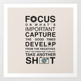 Focus on What's Important Art Print