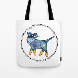 Peace Love and Cattle dogs Blue Tote Bag
