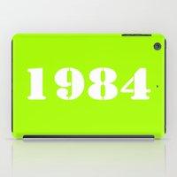 1984 iPad Cases featuring 1984 by Wanker & Wanker