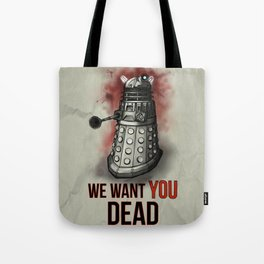 We Want You Tote Bag