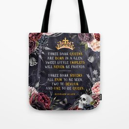 Three Dark Crowns Tote Bag