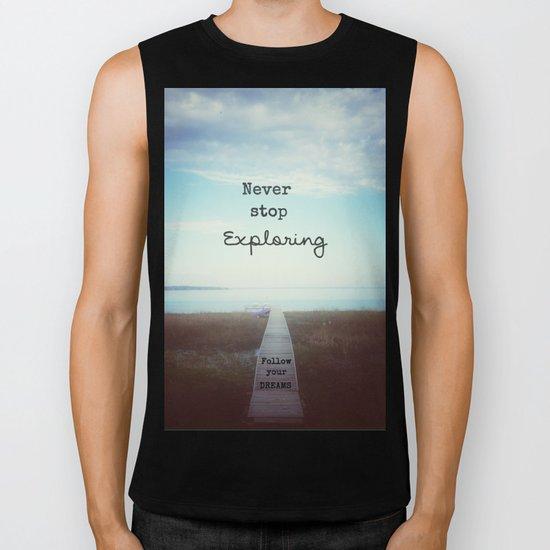 Never Stop Exploring Biker Tank