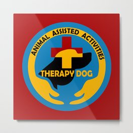 Animal Assisted Activities  - THERAPY DOG logo Metal Print