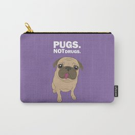 Pugs. Not drugs. Carry-All Pouch