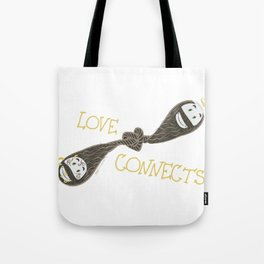 Love Connects Tote Bag