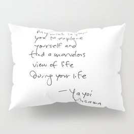 A wonderful note from Kusama (typography) Pillow Sham