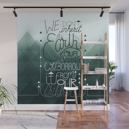 Inherit the Earth Wall Mural