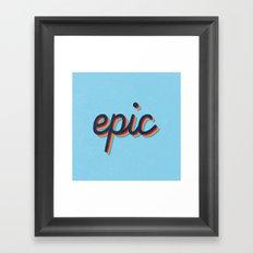 Epic - blue version Framed Art Print
