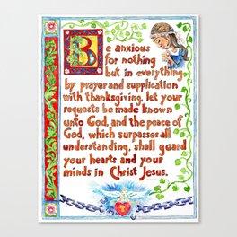 Illuminated Text, Illustrating Philippians 4:6-7 Canvas Print