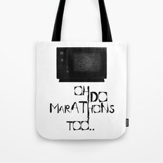 I Do Marathons Too! Tote Bag